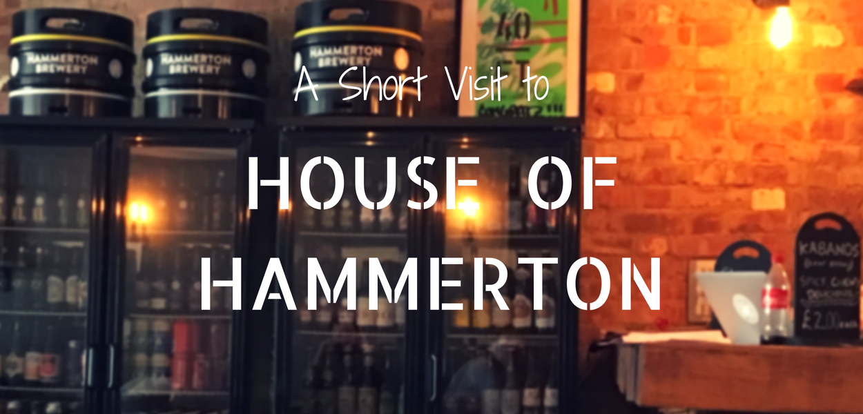 A Visit to the House of Hammerton During London Beer City 2017