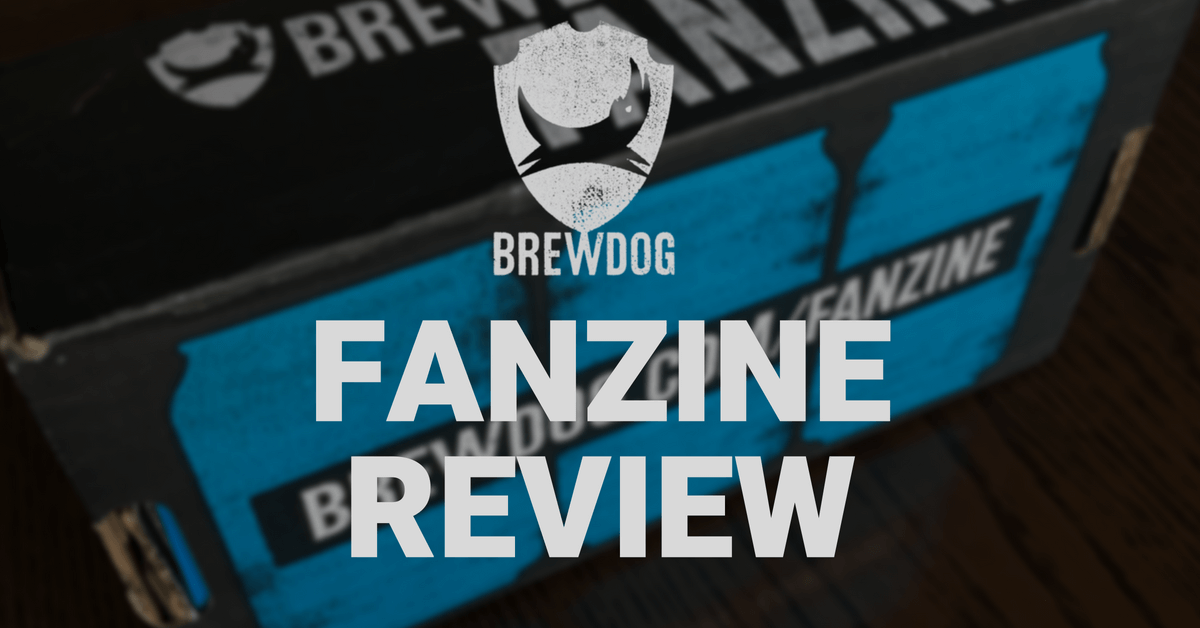 Brewdog Fanzine Review – First Impressions