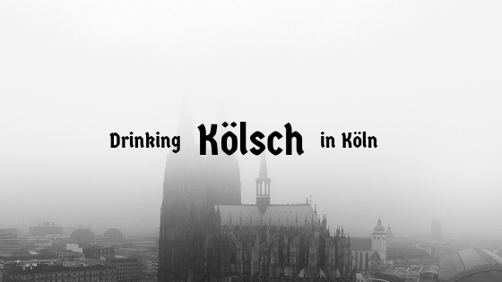 Beer Memories: Drinking Kölsch in Köln