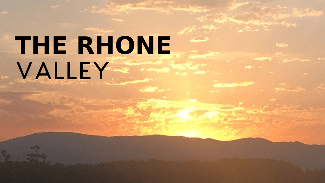 A Journey through the Rhone Valley, France