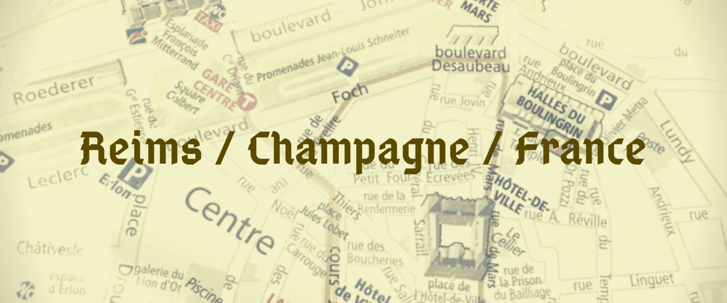 A Visit to the Reims and the Champagne Region