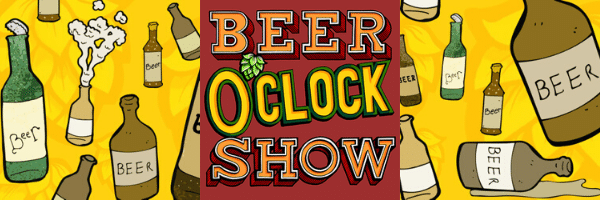 Beer O' Clock Show Podcast