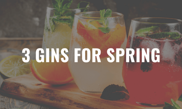 3 Best Flavoured Gins for Spring