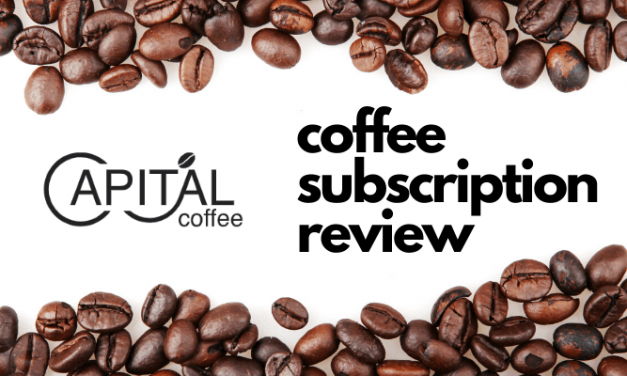 Coffee Subscription Review – Capital Coffee