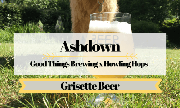 Grisette Beer – Ashdown – Good Things Brewing x Howling Hops