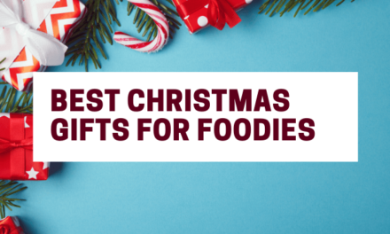 8 of the Best Christmas Gifts for Foodies