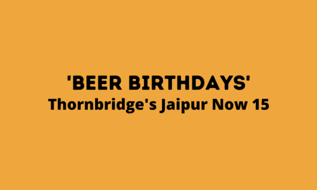 Beer Birthdays: Thornbridge's Jaipur Turns 15