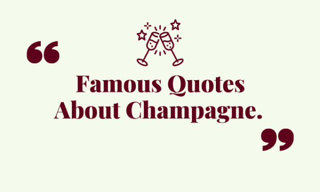 The Best Champagne Quotes from the Rich and Famous