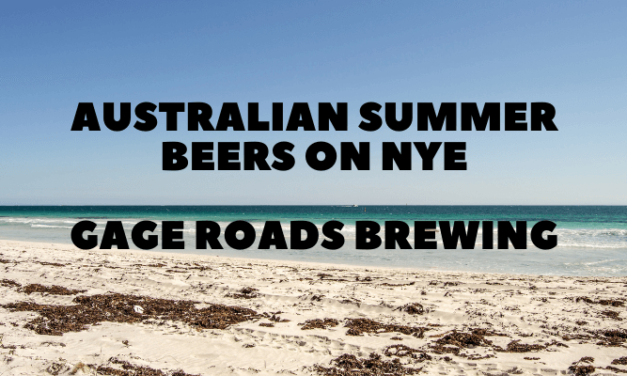 Gage Roads Beers Arrive from Oz on NYE