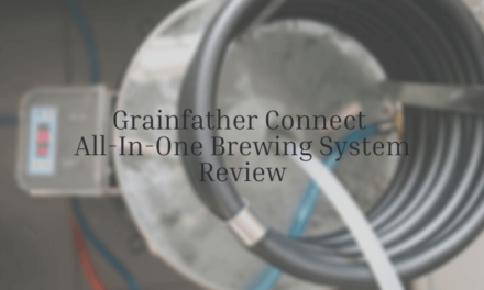Grainfather Connect Review – All-In-One Home Brewing System