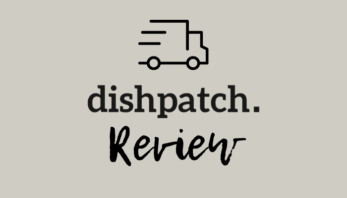Dishpatch Review