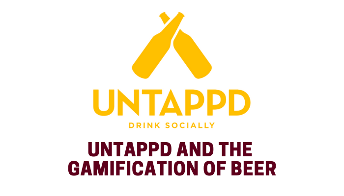 Untappd and Gamification of Beer