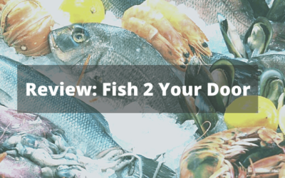 Luxury Fish Box Review from Fish 2 Your Door